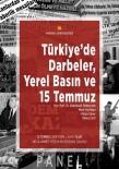 Türkiye'de 'Darbeler Yerel Basın Ve 15 Temmuz' Paneli Düzenlenecek