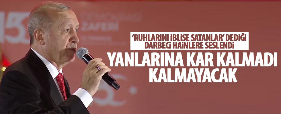 Cumhurbaşkanı Erdoğan: Yanlarına kalmadı, kalmayacak