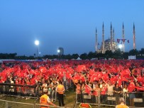 CUMHURBAŞKANı - 15 Temmuz Demokrasi Ve Milli Birlik Gününe 35 Bin Adanalı Katıldı
