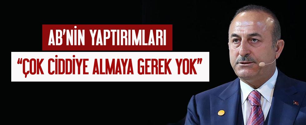 Dışişleri Bakanı Çavuşoğlu'dan, AB'nin yaptırım kararına tepki