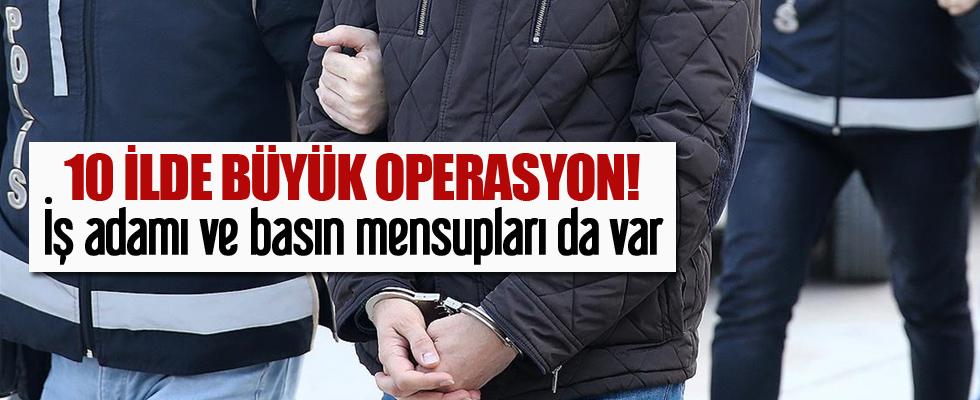 Mardin merkezli 10 ilde FETÖ/PDY operasyonu!