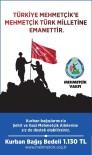 KREDI KARTı - Mehmetçik Vakfından Kurban Bağışı Duyurusu