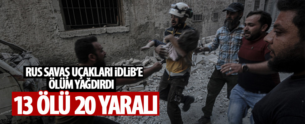 İdlib'e Rus hava saldırısı