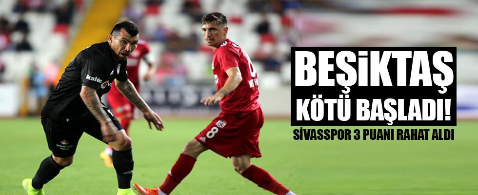 Beşiktaş Sivas'ta dağıldı!