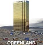 GRÖNLAND - Trump, Grönland'a Trump Tower İnşa Etmeyeceğine Dair Söz Verdi