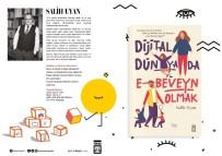 'Dijital Dünyada E-Beveyn Olmak' Raflarda