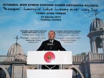 FENER RUM PATRİĞİ BARTHOLOMEOS - Erdoğan Açıklaması 'Bu Kiliseyi İstanbul'umuz İçin Yeni Bir Zenginlik Olarak Görüyorum'