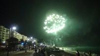 KUMKUYU - Mersin Sahillerinde 30 Ağustos'a Özel Havai Fişek Gösterileri