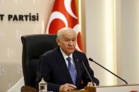 HAKKARİ YÜKSEKOVA - Milliyetçi Hareket Partisi Genel Başkanı Devlet Bahçeli Açıklaması