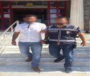 Yağmadan Aranan Zanlı Tutuklandı