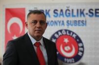 Sağlık Sen Konya Şube Başkanı Töke Açıklaması 'Sıfır Zamma İmza Atarak Süreci Bitirdiler'