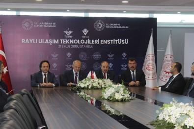 Raylı Ulaşım Teknolojileri Enstitüsü'nün Kurulmasına İlişkin İmzalar Atıldı