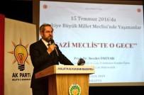 AK Partili Gençlerden 'Gazi Meclis'te O Gece' Konferansı