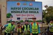 MAHALLE MUHTARLIĞI - Farkındalık Oluşturmak İçin Okula Bisikletleriyle Gittiler