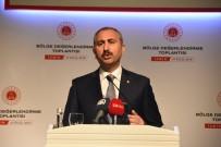 YARGI SİSTEMİ - Bakan Gül: 'Dumanla bile haberleşseler bulup çıkaracağız'