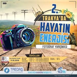 'Trakya'da Hayatın Enerjisi' Yarışması Başvuruları İçin Son Günler