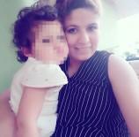BEYIN ÖLÜMÜ - Boğazı Kesilen Kadın 9 Günlük Yaşam Mücadelesini Kaybetti