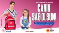 AFAD Açıklaması 'Afet Ve Acil Durum Çantanız Hazır Olsun'
