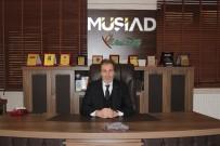 OBJEKTİF - Müsiad Başkanı Çelenk'ten Çalışan Gazeteciler Günü Mesajı