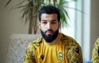 YENİ MALATYASPOR - Issam Chebake Açıklaması 'Sergen Yalçın'a Karşı Oynamak İsterdim'