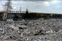 YOL YAPIMI - Atatürk Havalimanı Kargo Bölümünde Yıkım Tamamland