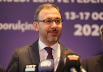TÜRKIYE FUTBOL FEDERASYONU - Bakan Kasapoğlu Açıklaması 'İnşallah Sorunları Hatalarla Yüzleşerek Çözeceğiz'
