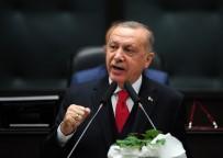 GAZI MUSTAFA KEMAL - Cumhurbaşkanı Erdoğan Açıklaması 'Hafter Moskova'dan Kaçtı'