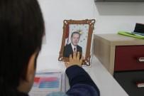 ŞAHIT - Çankırılı 6 Yaşındaki Miniğin Cumhurbaşkanı Erdoğan Sevgisi