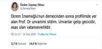 SELVİ KILIÇDAROĞLU - Prof. Dr. Özden Zeynep Oktav, İmamoğlu'na Tepki