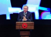AİLE SOSYAL DESTEK PROGRAMI - Cumhurbaşkanı Erdoğan Açıklaması 'Türkiye'yi Enerji Denkleminden Dışlama Girişimlerine İzin Vermedik'
