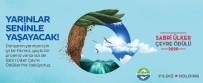 OTOMASYON - Sabri Ülker Çevre Ödülü Başvuruları Başladı