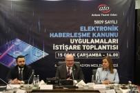 İBRAHIM YıLMAZ - ATO Telekomünikasyon Sektörünün Sorununa Çözüm Arayışını Sürdürüyor