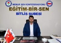 HAPİS CEZASI - Eğitim Bir-Sen Bitlis Şube Başkanı Cabir Durak Açıklaması 'Köklü Sorunlara Gerçekçi Çözümler Gerekiyor'
