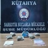 UYUŞTURUCU TİCARETİ - Kütahya'da Uyuşturucu Ticaretine 1 Tutuklama