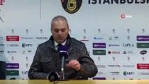 İstanbulspor-BB Erzurumspor Maçının Ardından