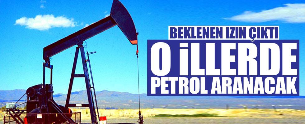 O illerde petrol aranacak