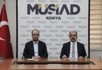 AK PARTİ İL BAŞKANI - MÜSİAD'ta Konya'nın 2020 Projeleri Masaya Yatırıldı