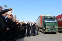 ALİ İHSAN SU - Mersin'den İdlib'e 17 Yardım Tırı Dualarla Yola Çıktı
