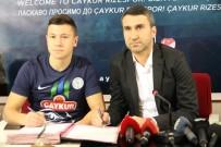 ALMANYA - Çaykur Rizespor Ivanildo Fernandes Ve Andrii Boriachuk İle Sözleşme İmzaladı