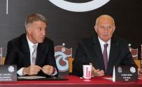 TRABZONSPOR BAŞKANı - Trabzonspor'dan Yeni Sponsorluk Anlaşması