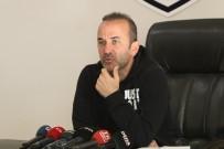 MUSTAFA YUMLU - Mehmet Özdilek Açıklaması 'Tranzonspor Maçına Genç Oyuncular İle Çıkıp Bu Maçı Tolere Etmek İstiyoruz'