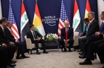 DÜNYA EKONOMİK FORUMU - Trump, Irak Cumhurbaşkanı Salih Ve IKBY Başkanı Barzani İle Görüştü