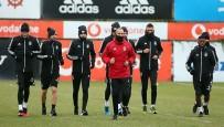 ABDULLAH AVCı - Beşiktaş'ta Göztepe Maçı Hazırlıkları Başladı