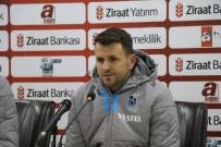 TRABZONSPOR - Hüseyin Çimşir Açıklaması 'Böyle Bir Maç, Böyle Bir Skor Beklemiyorduk'