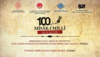 100'Üncü Yılında Mîsâk-I Millî Anılacak