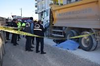 Hafriyat Kamyonu Belediye İşçisini Ezdi Açıklaması 1 Ölü