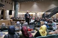 NURULLAH GENÇ - Prof. Dr. Nurullah Genç Başakşehir'e Konuk Oldu