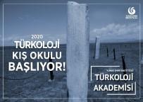 TÜRK DİLİ VE EDEBİYATI - 'Türkoloji Kış Okulu' Başlıyor