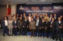 Şırnak'ta 2019 Yılı İhracat Şampiyonları Ödüllendirildi