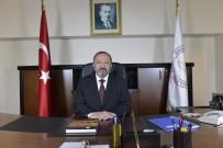 Rektör Çufalı, 'Ülkemize, Milletimize Geçmiş Olsun'